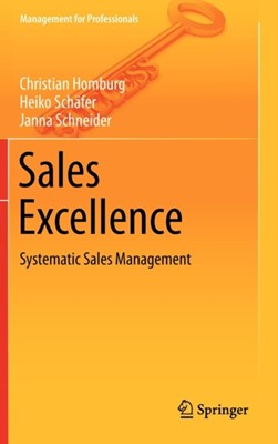 Sales Excellence Christian Homburg, Heiko Schafer, Janna Schneider 9783642291685