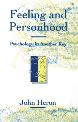 Feeling and Personhood John Heron 9780803987296