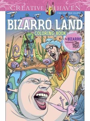 Creative Haven Bizarro Land Coloring Book Dan Piraro 9780486808680