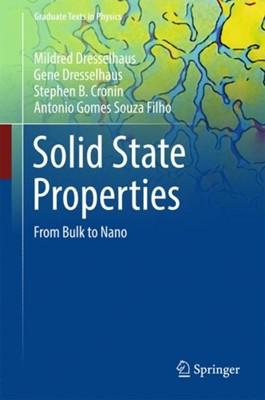 Solid State Properties Gene Dresselhaus, Stephen B. Cronin, Mildred S. Dresselhaus, Antonio Gomes Souza Filho 9783662559208
