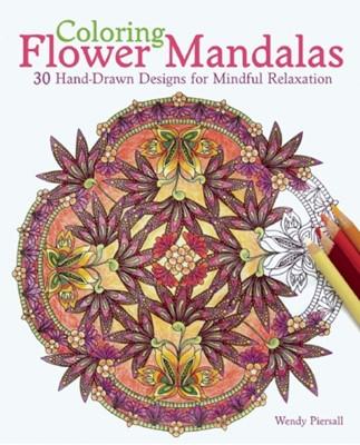 Coloring Flower Mandalas Wendy Piersall 9781612434575