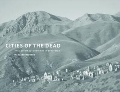 Cities of the Dead Margaret W. Morton 9780295993980