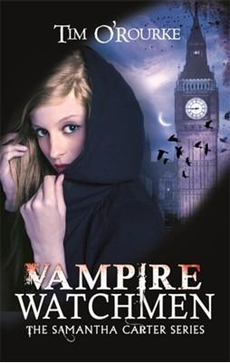 Vampire Watchmen Tim O'Rourke 9780349402147