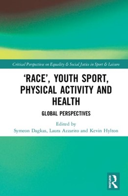 'Race', Youth Sport, Physical Activity and Health  9780815358220