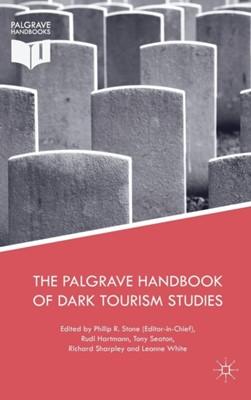 The Palgrave Handbook of Dark Tourism Studies  9781137475657