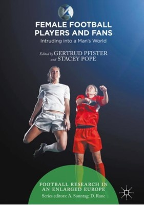 Female Football Players and Fans  9781137590244