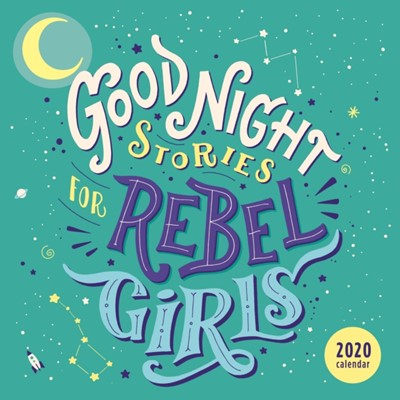 Good Night Stories for Rebel Girls 2020 Square Wall Calendar Elena Favilli, Francesca Cavallo 9781449498412