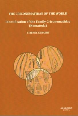 The Criconematidae of the World Etienne Geraert 9789038216331