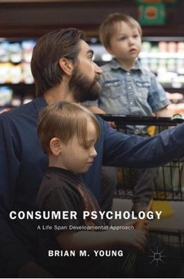 Consumer Psychology Brian M. Young 9783319909103