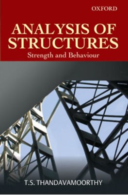 Analysis of Structures Chennai) Thandavamoorthy (Structural Engineering Research Centre 9780195670035