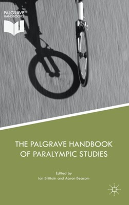 The Palgrave Handbook of Paralympic Studies  9781137479006