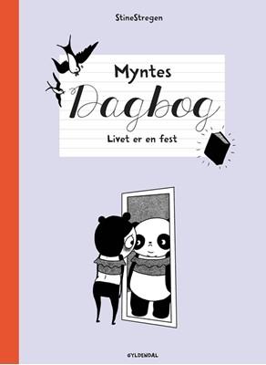 Myntes dagbog 2 - Livet er en fest StineStregen 9788702294125