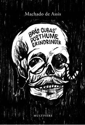 Brás Cubas' posthume erindringer Machado de Assis 9788779170513