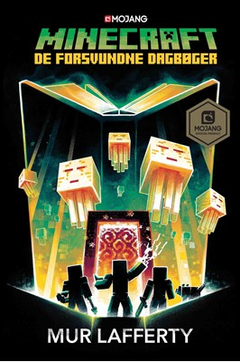 Minecraft - De forsvundne dagbøger Mur Lafferty 9788740051599