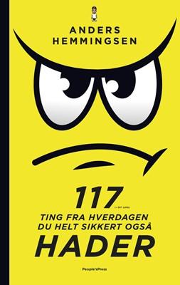 117 ting fra hverdagen du helt sikkert også hader Anders Hemmingsen 9788770365253