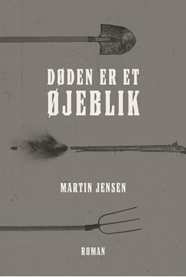 Døden er et øjeblik Martin Jensen 9788772044606