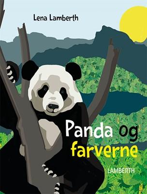 Panda og farverne Lena Lamberth 9788772249568