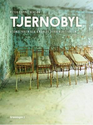 Tjernobyl Birgitte Hald, Lars Hald, Peter Suppli 9788793825208