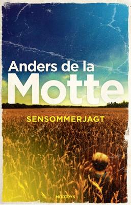Sensommerjagt Anders De la Motte 9788770072533