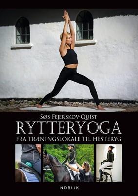 Rytteryoga Søs Fejerskov-Quist 9788793664463