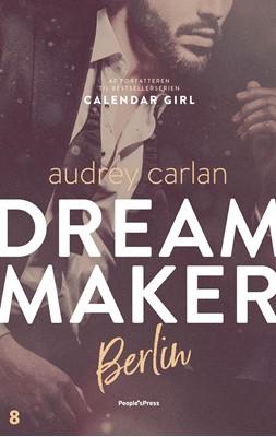 Dream Maker: Berlin Audrey Carlan 9788770364829