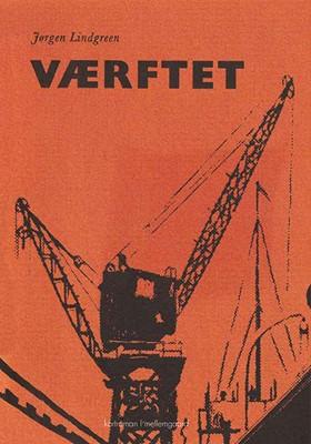 Værftet Jørgen Lindgreen 9788772185231