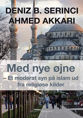 Med nye øjne Deniz B. Serinci, Ahmed Akkari 9788772185712