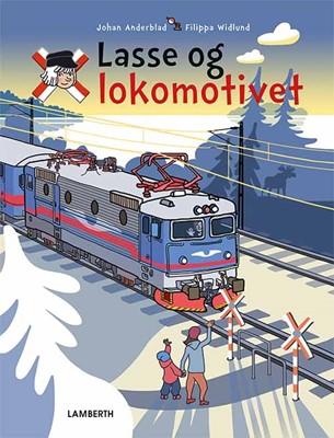 Lasse og lokomotivet Johan Anderblad 9788772249506