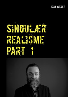 Singulær realisme part 1 Kim Gørtz 9788743035213