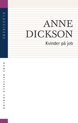 Kvinder på job Anne Dickson 9788741276410
