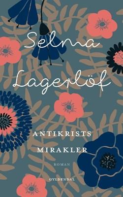 Antikrists mirakler Selma Lagerlöf 9788702291315