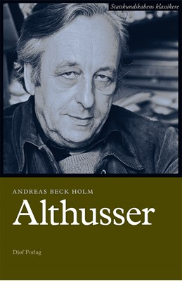 Louis Althusser Andreas Beck Holm 9788757433098