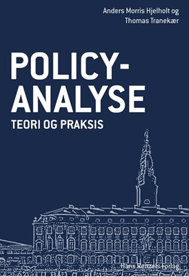 Policy analyse Anders Morris Hjelholt, Thomas Tranekær 9788741269955