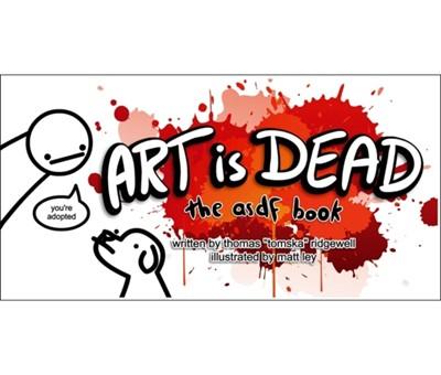 Art is Dead Thomas Ridgewell 9780751563047