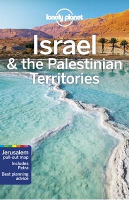 Lonely Planet Israel & the Palestinian Territories Dan Savery Raz, Orlando Crowcroft, Lonely Planet, Anita Isalska, Daniel Robinson, Jenny Walker 9781786570567