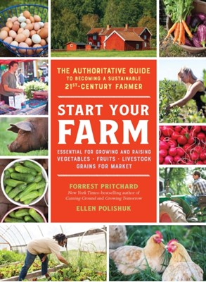 Start Your Farm Forrest Pritchard 9781615194896