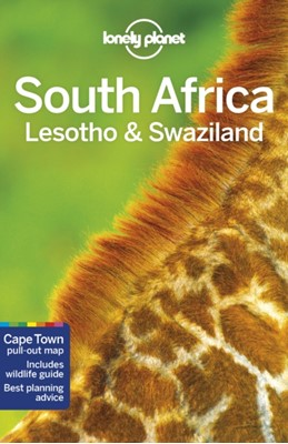 Lonely Planet South Africa, Lesotho & Swaziland Ashley Harrell, Simon Richmond, Shawn Duthie, Lucy Corne, Anthony Ham, Robert Balkovich, Lonely Planet, Jean-Bernard Carillet, James Bainbridge 9781786571809