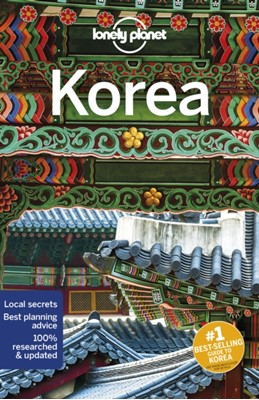 Lonely Planet Korea Phillip Tang, MaSovaida Morgan, Lonely Planet, Rob Whyte, Thomas O'Malley, Damian Harper 9781786572899