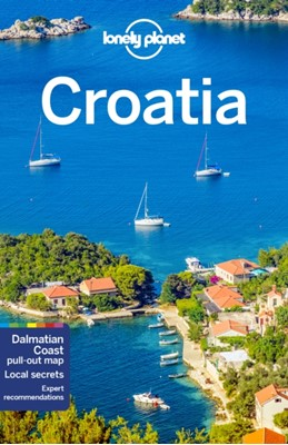 Lonely Planet Croatia Anthony Ham, Lonely Planet, Peter Dragicevich, Jessica Lee 9781786578051