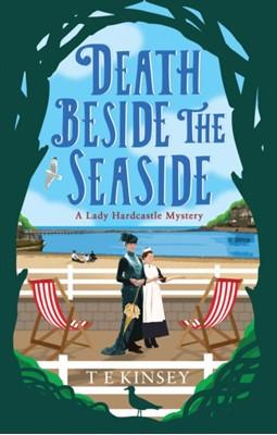 Death Beside the Seaside T. E. Kinsey 9781542016056