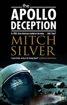 The Apollo Deception Mitch Silver 9780727889751