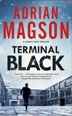 Terminal Black Adrian (Author) Magson, Adrian Magson 9780727889478