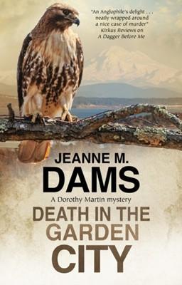 Death in the Garden City Jeanne M. Dams 9780727889133