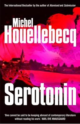 Serotonin Michel Houellebecq 9781785152238