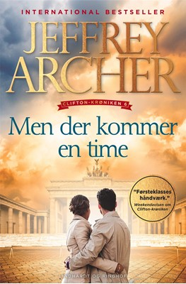Men der kommer en time (Clifton-krøniken 6) Jeffrey Archer 9788711906712