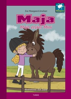 Maja elsker Mini Eva Mosegaard Amdisen 9788740658941