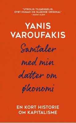 Samtaler med min datter om økonomi Yanis Varoufakis 9788772044866