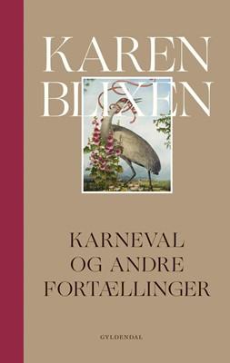 Karneval og andre fortællinger Karen Blixen 9788702096392