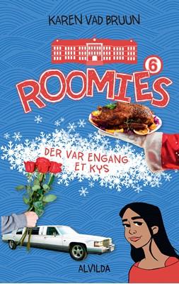 Roomies 6: Der var engang et kys Karen Vad Bruun 9788741502328