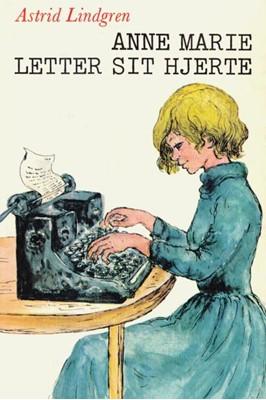 Anne Marie letter sit hjerte Astrid Lindgren 9788702276565